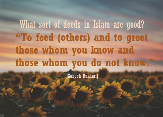 Hadeeth 12 feeding others and greeting those known and strangers feeding others m4hsunfo