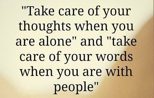 take care of your thoughts