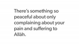 complaining only to Allah